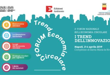 """A Napoli il 2° Forum Nazionale sull'economia circolare """"I trend dell'innovazione"""""""