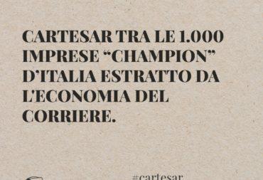 """CARTESAR tra le 1.000 imprese """"Champion"""" d'Italia estratto da l'Economia del Corriere."""